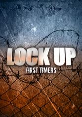 Lockup: First Timers