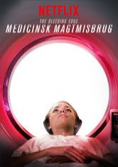 The Bleeding Edge: Medicinsk magtmisbrug